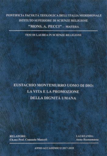Eustachio Montemurro uomo di Dio: la vita e la promozione della dignità umana