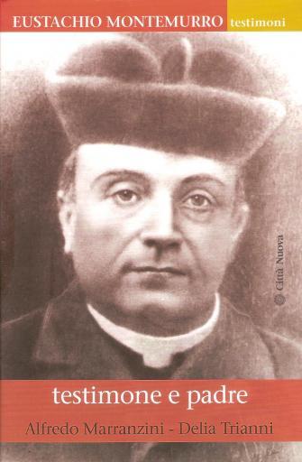Eustachio Montemurro, testimone e padre
