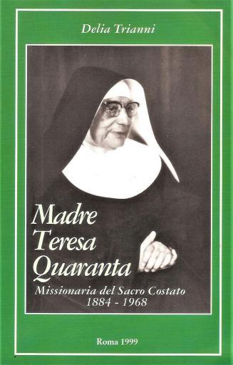 Sr Madre Teresa Quaranta Missionaria del Sacro Costato 1984-1968