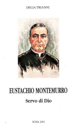 Eustachio Montemurro, Servo di Dio